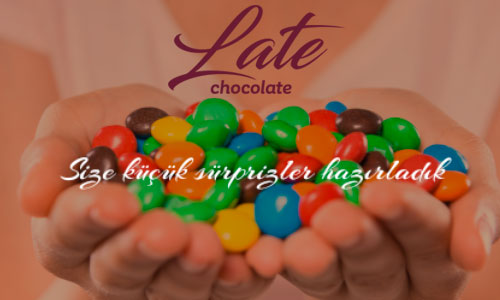 Lovemark Reklam Ajans Late Chocolate
